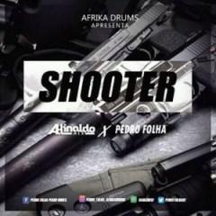 DJ Adinaldo Mix, Afrika Drums X Pedro Folha - Shooter (Afro Beat)
